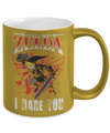 Gearbubble Coffee Mug Call Me Zelda I Dare You Metallic Mug
