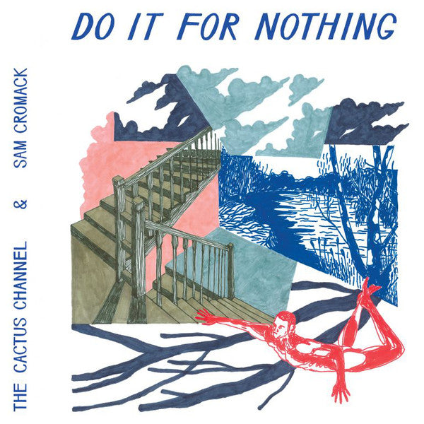 Do It For Nothing – The Cactus Channel, Sam Cromack (LP, Vinyl Record Album)