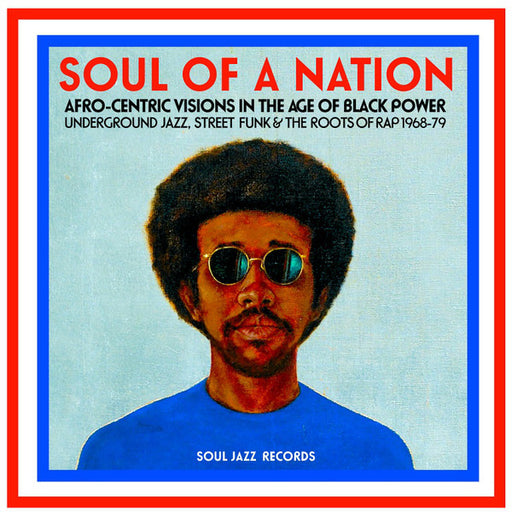 Various – Soul Of A Nation (Afro-Centric Visions In The Age of Black Power: Underground Jazz, Street Funk & The Roots Of Rap 1968-79) (LP, Vinyl Record Album)