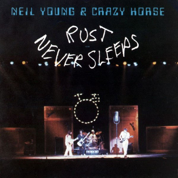 Neil Young & Crazy Horse – Rust Never Sleeps (LP, Vinyl Record Album)