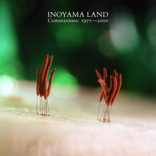 Inoyama Land – Commissions: 1977-2000 (LP, Vinyl Record Album)
