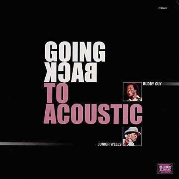 Buddy Guy, Junior Wells – Going Back To Acoustic (LP, Vinyl Record Album)
