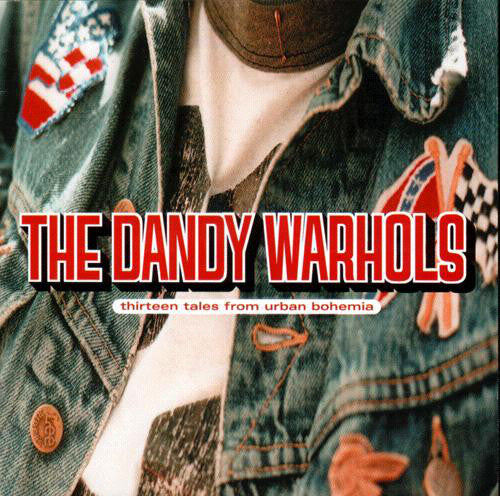 Thirteen Tales From Urban Bohemia – The Dandy Warhols (LP, Vinyl Record Album)