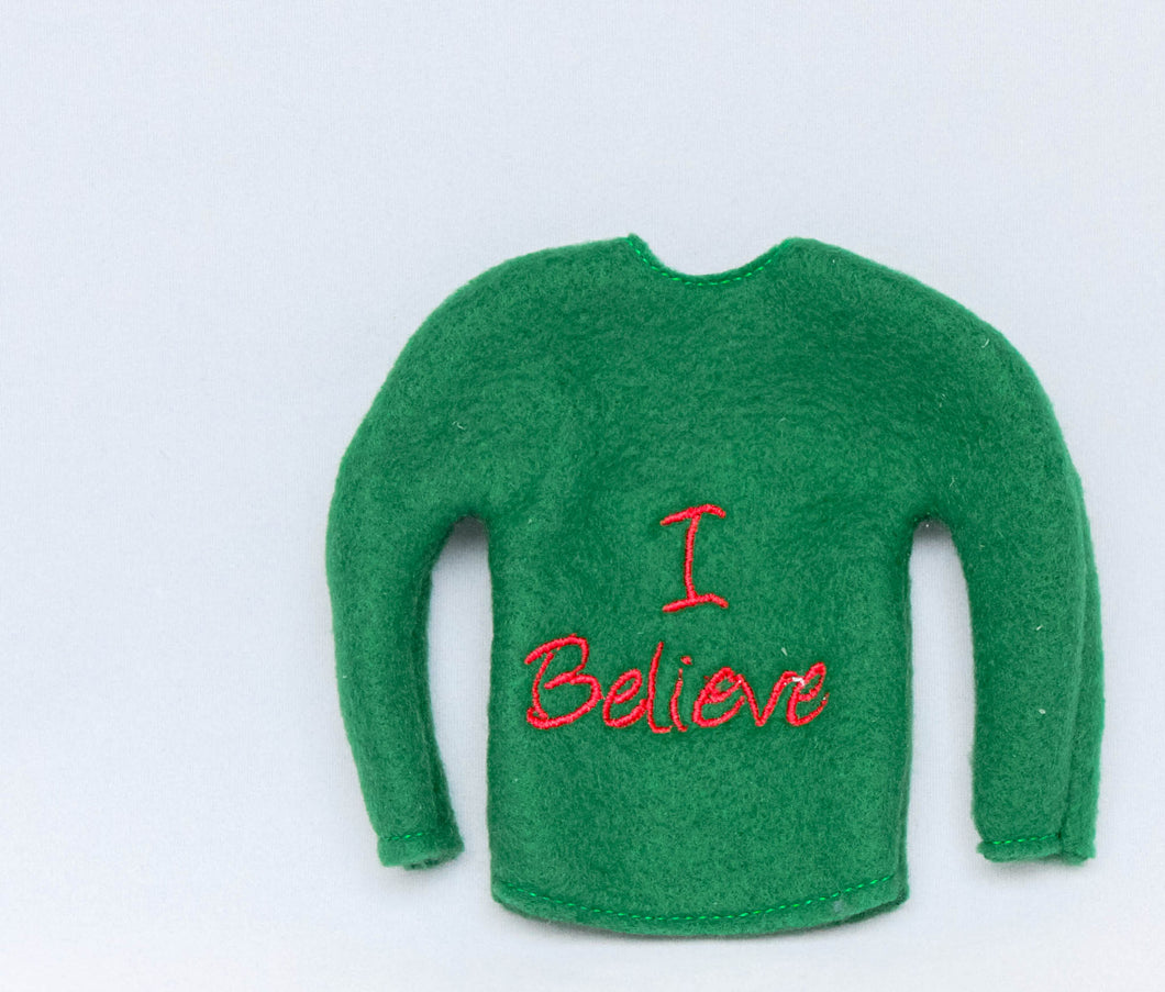 I Believe - Elf Shirt
