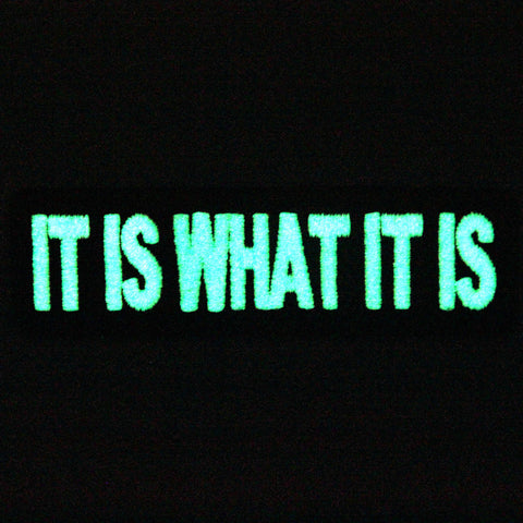 glow in dark it is what it is funny biker iron on sew on badge patch