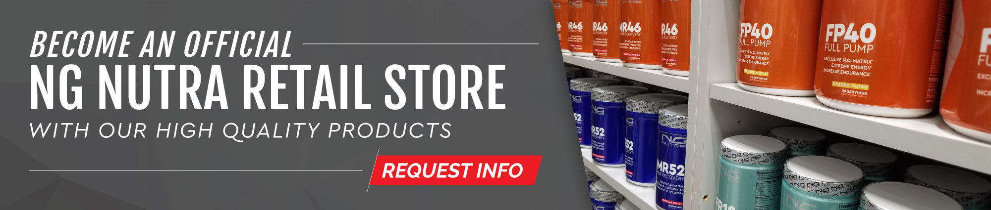 Become an official NG Nutra retail store with our hight quality products. Request info.