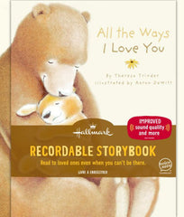 All The Ways I Love You - Hallmark Recordable Storybook