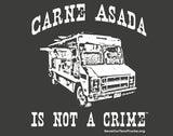 Carne Asada Is Not A Crime