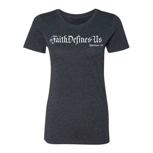 #FaithDefinesUs- Women - FDU - Faith Defines Us