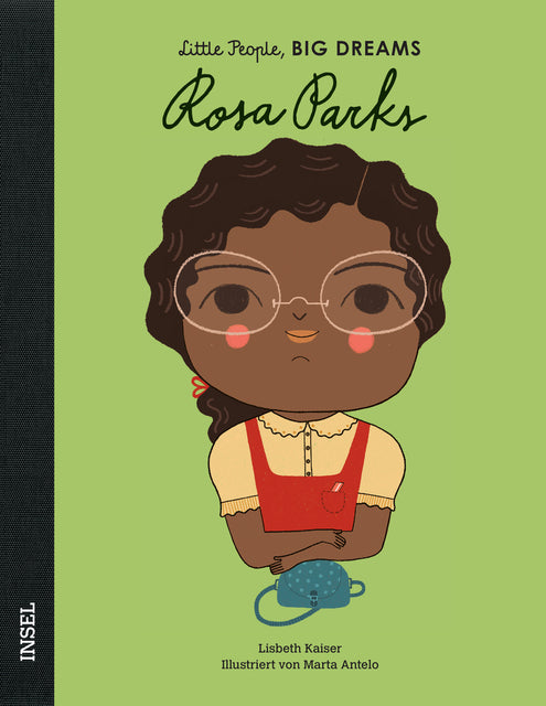 Rosa Parks - Little People, Big Dreams. | María Isabel Sánchez Vegara