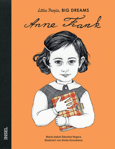 Anne Frank - Little People, Big Dreams. | María Isabel Sánchez Vegara