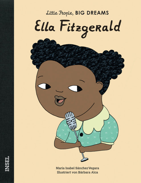 Ella Fitzgerald - Little People, Big Dreams. | María Isabel Sánchez Vegara