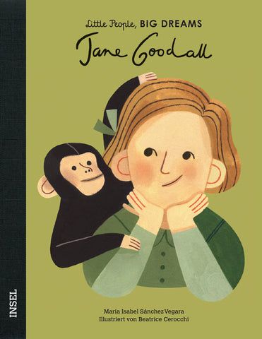 Jane Goodall - Little People, Big Dreams. | María Isabel Sánchez Vegara