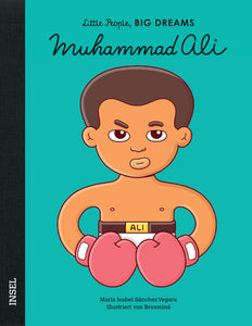 Muhammad Ali - Little People, Big Dreams. | María Isabel Sánchez Vegara