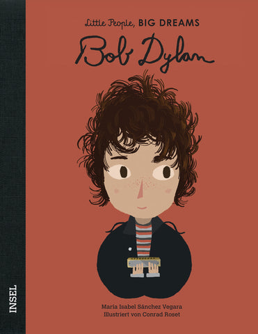 Bob Dylan - Little People, Big Dreams. | María Isabel Sánchez Vegara