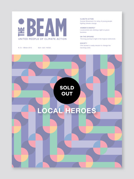 The Beam #10 - Local Heroes of Climate Action