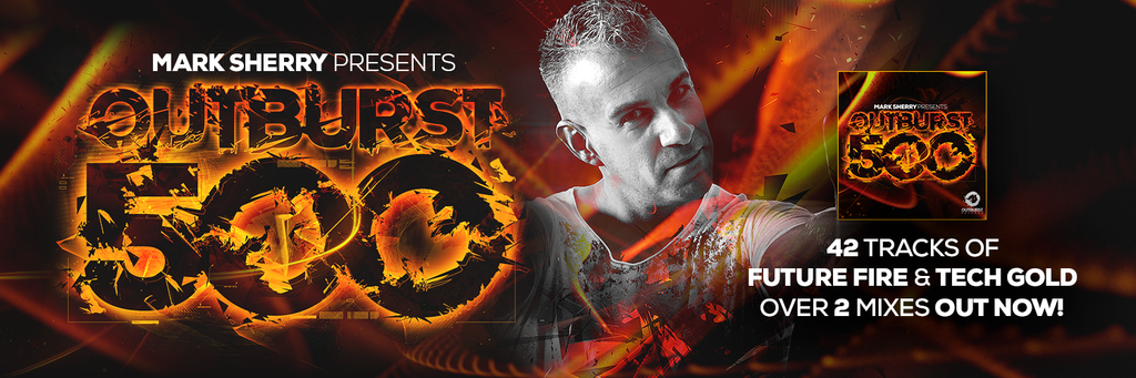Mark Sherry presents #Outburst500 double CD compilation