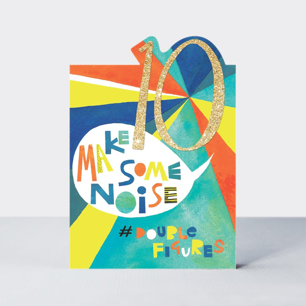 Age 10 - Make Some Noise Birthday Card