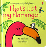 That's Not My Flamingo by Fiona Watt