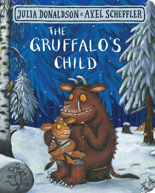 The Gruffalo's Child Board Book by Julia Donaldson