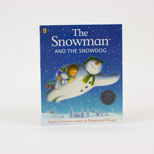 The Snowman and The Snowdog - Raymond Briggs