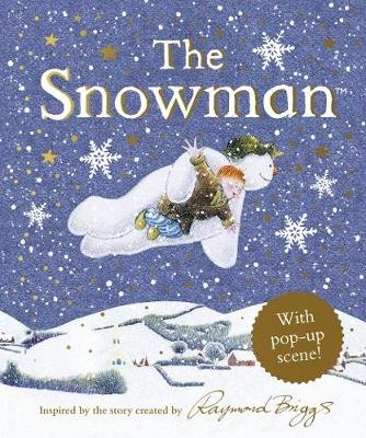 The Snowman with Pop Up Scene - Raymond Briggs