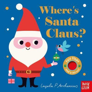Where's Santa Claus? - Ingela P. Arrhenius