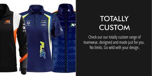 Totally Custom Teamwear: Check out our totally custom range of teamwear, designed and made just for you. No limits. Go wild with your design.