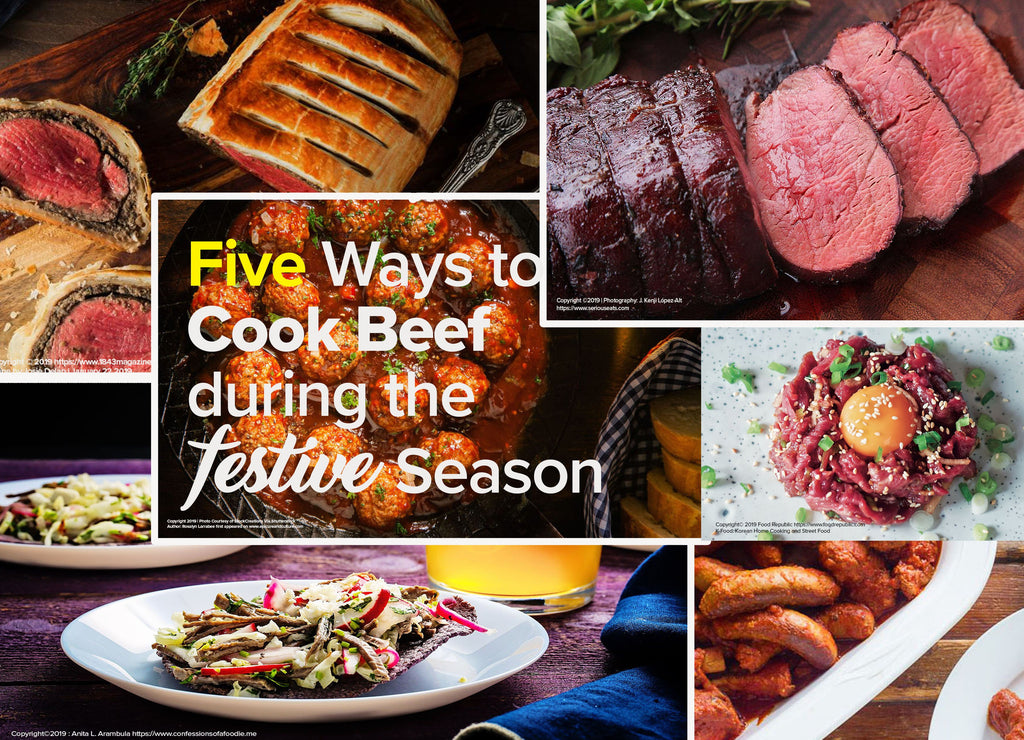 Five Easy Ways to Cook Beef During the Festive Season