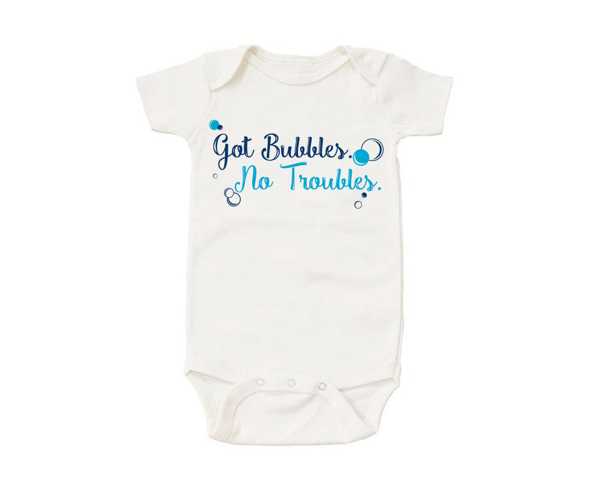 Got Bubbles, No Troubles | Organic Onesie