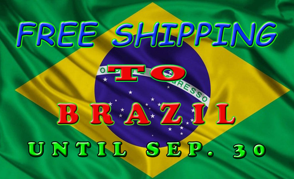 Get free shipping for all your orders from Brazil Until Sep 30