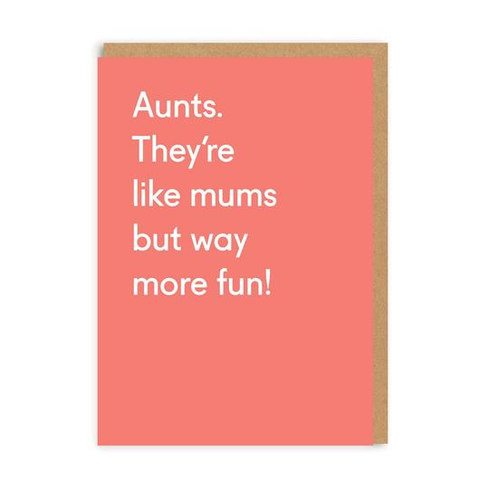 Aunts are like mums