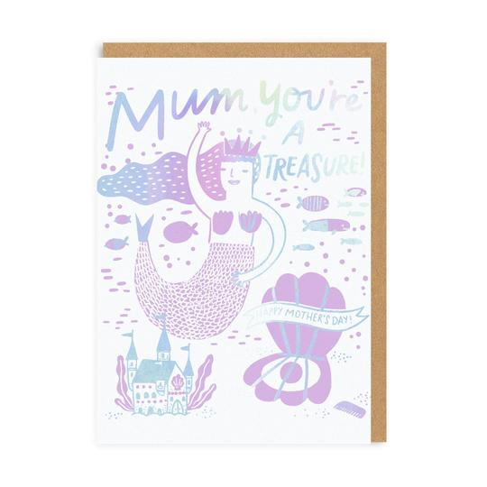 Mum, You're A Treasure Card