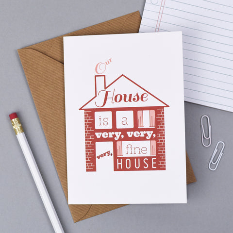 Our House - Housewarming Card