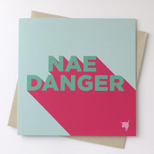Nae Danger Card