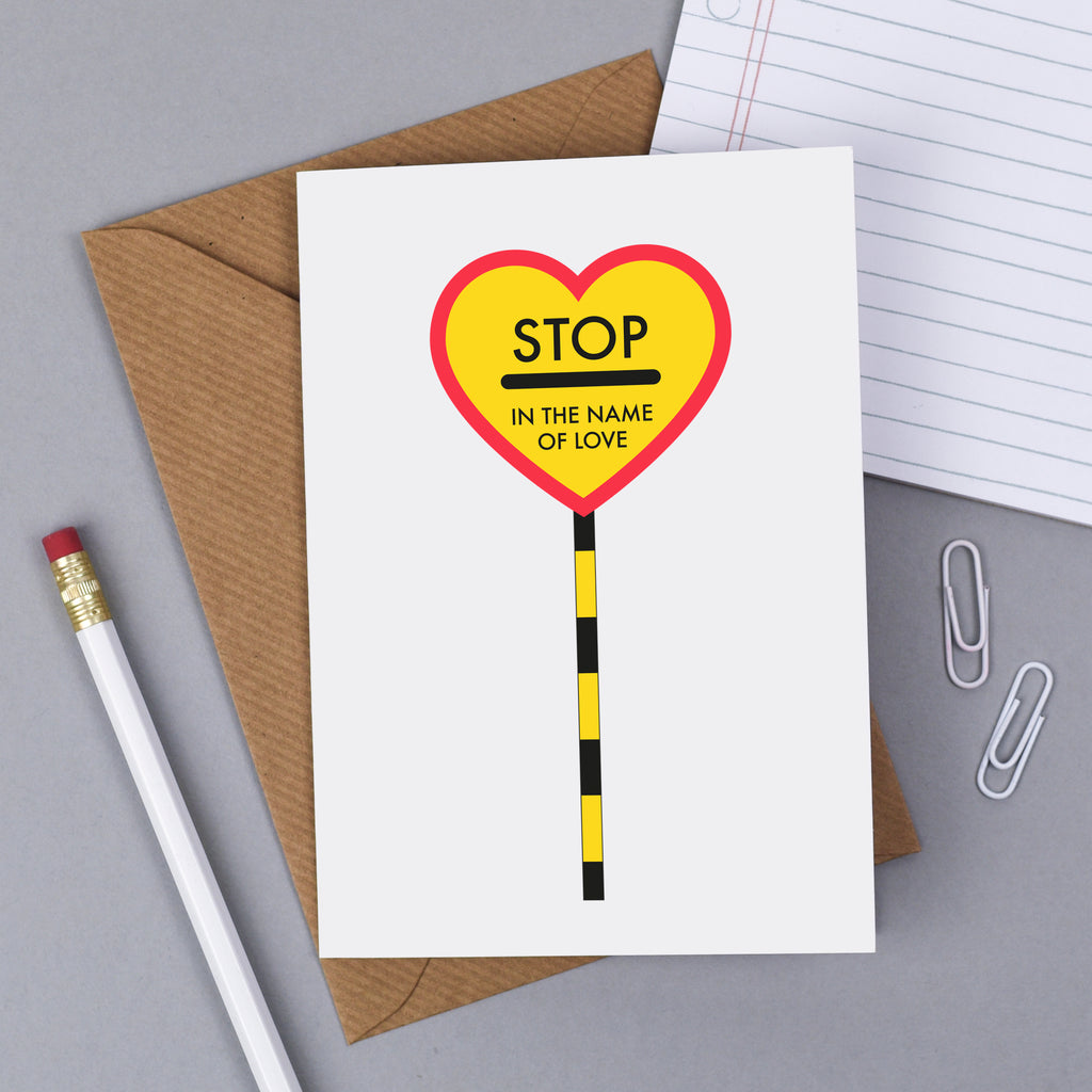 Stop In The Name of Love Card