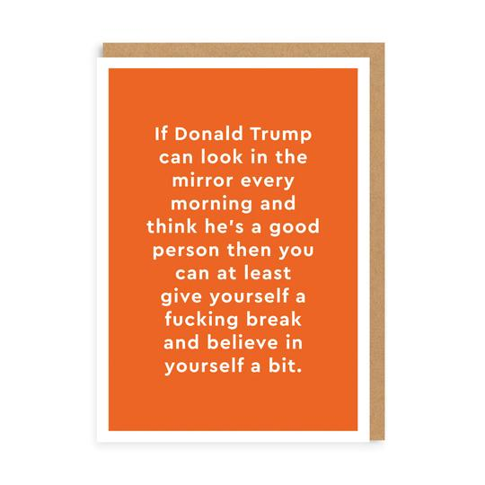 Donald Trump Look in the mirror