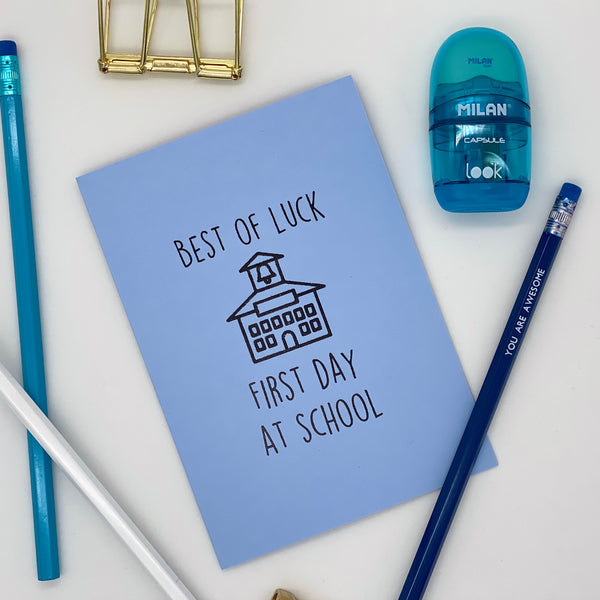 Good Luck First Day at School