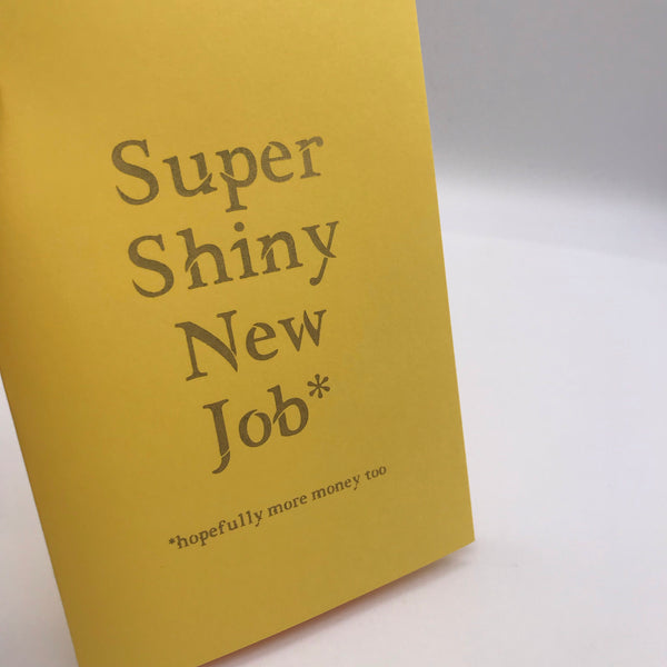Super Shiny New Job Card