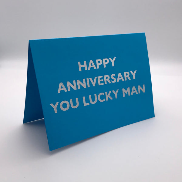 Happy Anniversary Lucky Man Card