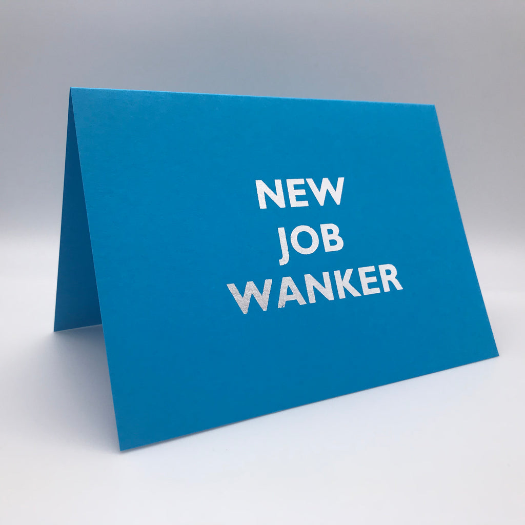 New Job Wanker Card