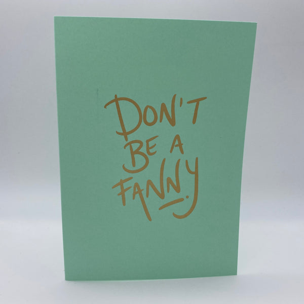 Don't be a fanny Card