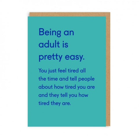Being an adult is pretty easy card