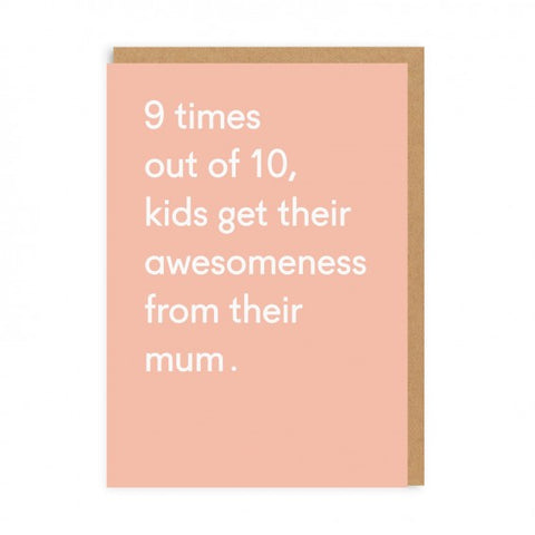 Awesomeness from their Mums Card