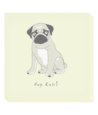 Square Canvas Print - Pugs Rule!