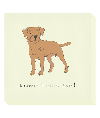 Square Canvas Print - Boarder Terriers Rule!
