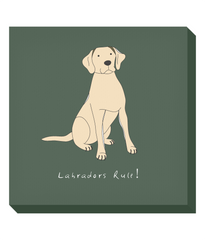 Square Canvas Print - Labradors Rule!