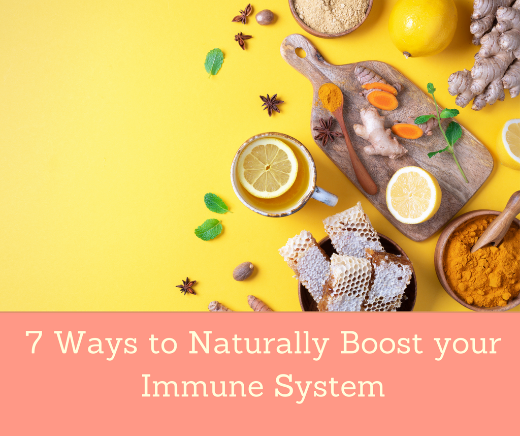 7 Ways To Naturally Boost Your Immune System