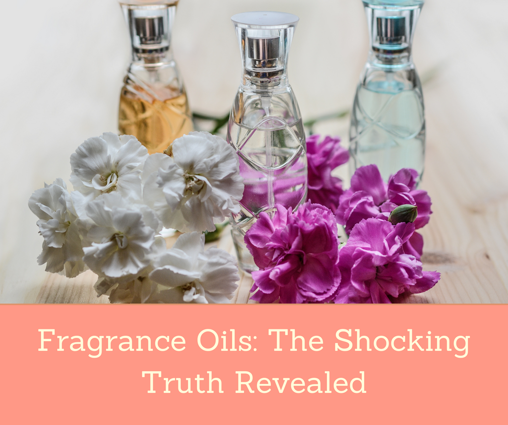 Fragrance Oils: The Shocking Truth Revealed