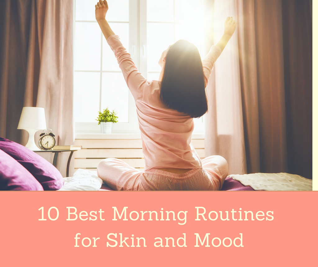 10 Best Morning Routines for Skin and Mood | Essential Rose Life